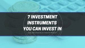 【金融理财】如果你有多余的钱,你会选择花费或投资?7种不同的投资方法, 告诉你你适合哪一个!